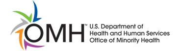 OMH: U.S. Department of Health and Human Services Office of Minority Health